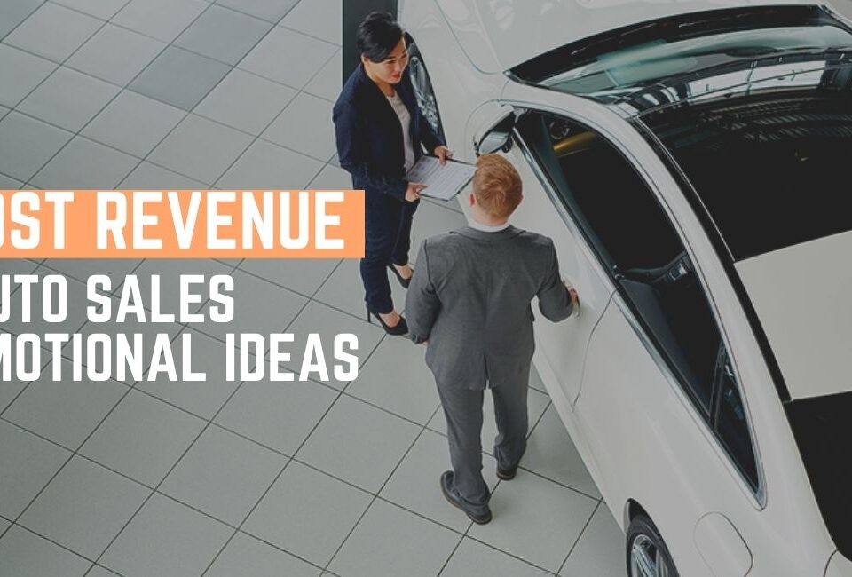 10 Auto Sales Promotional Ideas
