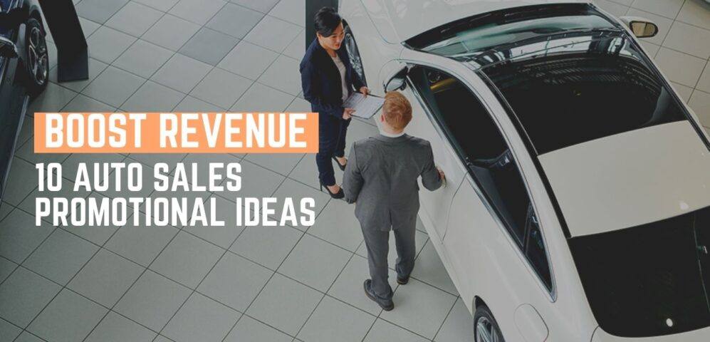 10 Auto Sales Promotional Ideas