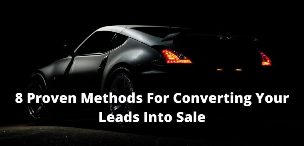 8 Proven Methods For Converting Your Leads Into Sale 1024x493 1